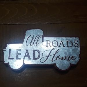 All roads lead to home red truck farmhouse sign
